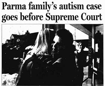Parma family's autism case goes before Supreme Court